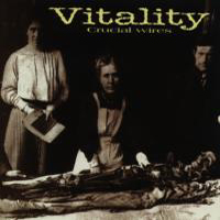 Vitality - Crucial Wires
