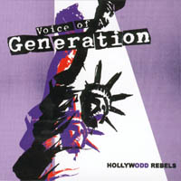 Voice Of A Generation - Hollywood Rebels