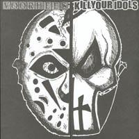 Voorhees / Kill Your Idols - Split