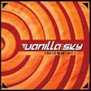 Vanilla Sky - Play It If You Can't Say It