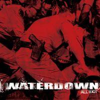 Waterdown - All Riot