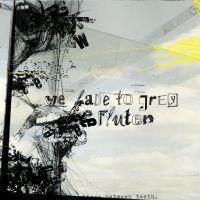 Fluten - Split with We Fade to Grey