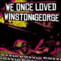 We Once Loved / Winston & George - Split