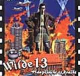 Wilde 13 - Hauptsache Es Kracht