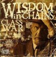 Wisdom In Chains - Class War
