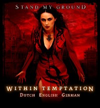 Within Temptation  - Stand My Ground CDS