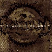 The World We Knew - Exordium