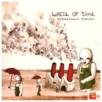 Waste Of Time - Perpetuum Mobile
