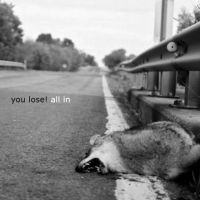 You Lose - All In