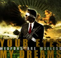 Your Eyes My Dreams - Weapons Are Useless