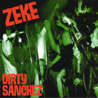 Zeke - Dirty Sanches