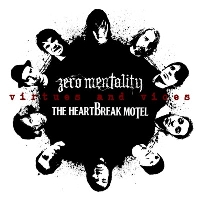Zero Mentality/The Heartbreak Motel - Virtues and Vices