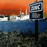 Zinc - Old Mundo Punk