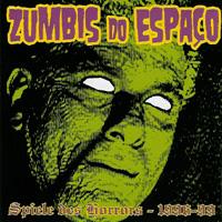 Zumbis Do Espaco - Spiele Des Horrors - 1996-99
