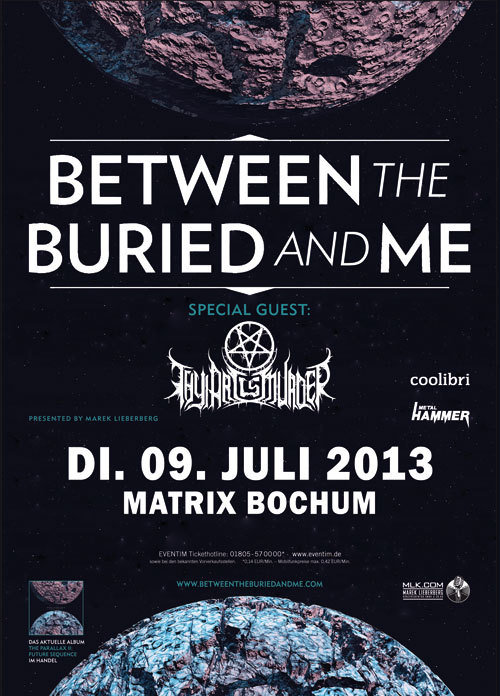 Photo zu 09.07.2013: Between The Buried And Me, Thy Art Is Murder - Bochum - Matrix