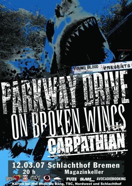 Photo zu 12.03.2007: Parkway Drive, On Broken Wings, Carpathian - Bremen - Magazinkeller