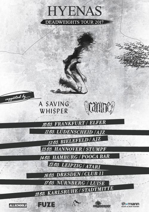 """A SAVING WHISPER - auf """"Deadweights Tour"""" mit HYENAS"""