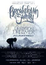 BREAKDOWN OF SANITY, DREAM ON DREAMER