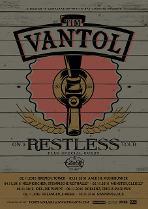 TIM VANTOL - On A Restless Tour 2016